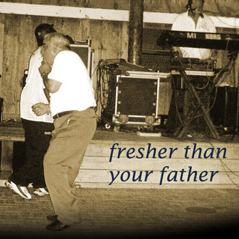 Fresher Than Your Father Podcast