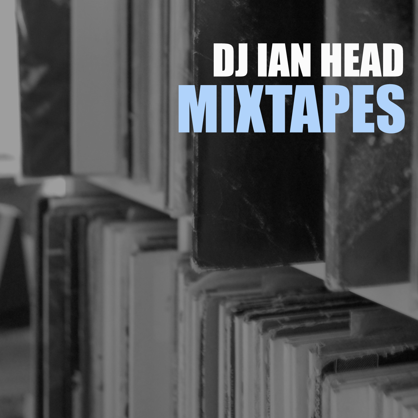 DJ Ian Head Monthly Mixtapes